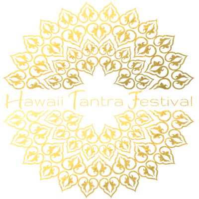 Welcome to The 2020 Hawaiian Tantra Festival